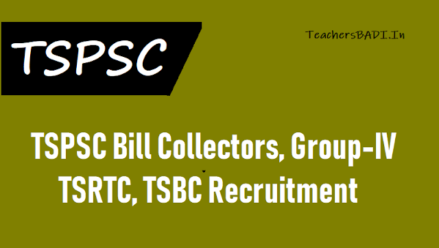 tspsc bill collectors,group-iv,tsrtc,tsbc recruitment exam date,tspsc bill collectors,group-iv,tsrtc,tsbc hall tickets,tspsc bill collectors,group-iv,tsrtc,tsbc results