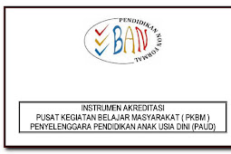 Pedoman Akreditasi PAUD Yang Diselenggarakan PKBM