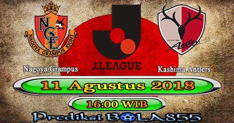 Prediksi Bola855 Nagoya Grampus vs Kashima Antlers 11 Agustus 2018