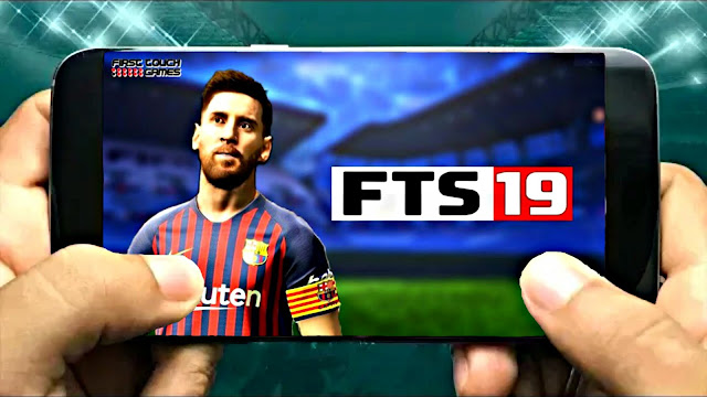 FTS 2019 Android Offline 250 MB New Kits,Squad HD Graphics