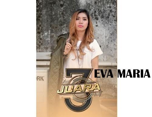 biodata Eva Maria peserta 3 Juara TV3, biodata 3 Juara TV3 Eva Maria, profile Eva Maria 3 Juara TV3 2016, biografi Eva Maria, profil dan latar belakang Eva Maria 3 Juara TV3, gambar Eva Maria 3 Juara TV3