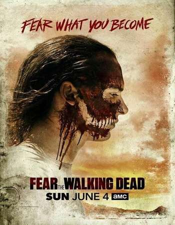 Fear the Walking Dead Season 03 Full Episode 12 Download