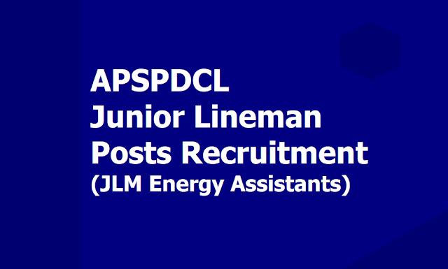 APSPDCL JLM Junior Lineman Posts Recruitment 2019 (Energy Assistants), Apply Online