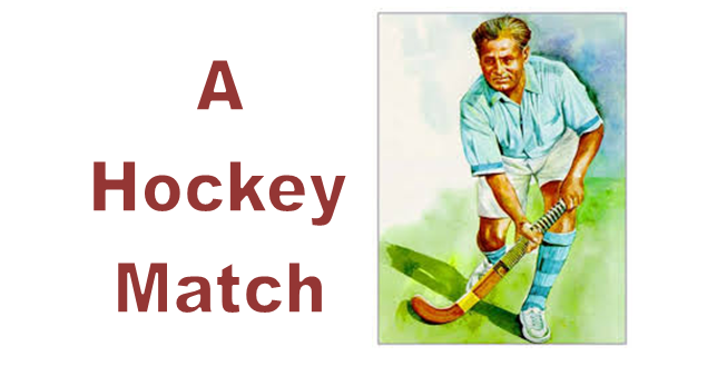 a hockey match english essays for students zahid educational notes