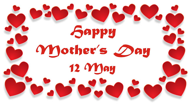 International Mother's Day 12th May 2019