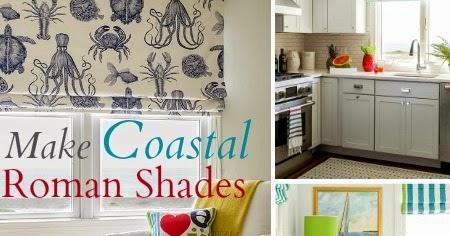 Make Nautical And Coastal Roman Shades Completely Coastal