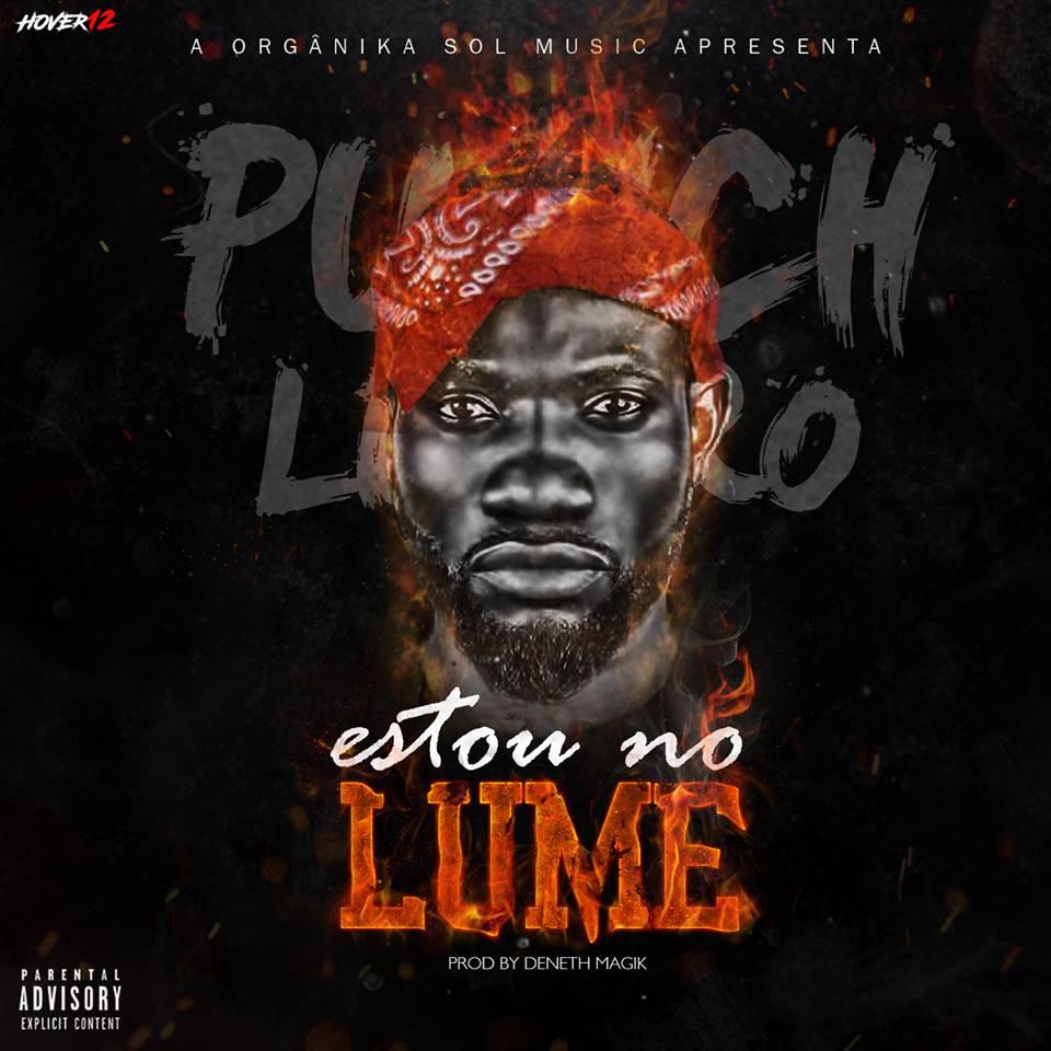 MOZ-FRESCA: Punchlinero - Estou No Lume [DOWNLOAD] MP3 2017