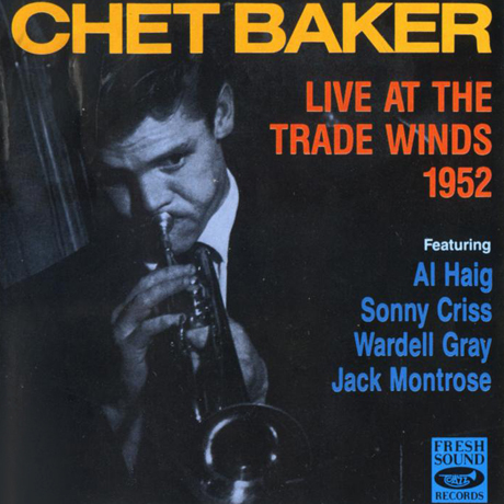 Chet Baker Introduces Johnny Pace Accompanied By The Chet Baker Quintet Chet Baker Introduces Johnny