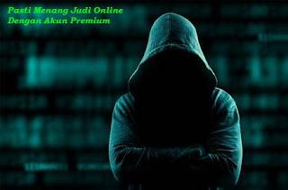Pasti Menang Judi Online Dengan Akun Premium
