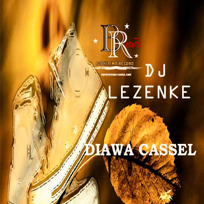 "Dj Lezenke - Diawa Cassel ""2018"" [DOWNLOAD MP3]"