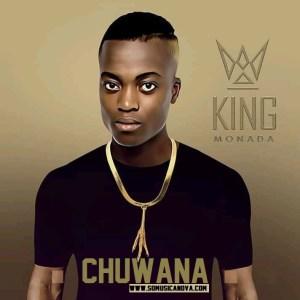 King Monada - Chuwana (2019) [download mp3]
