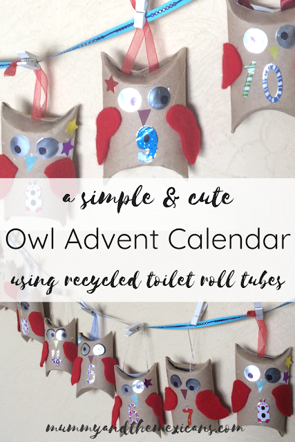 How To Make A Simple And Cute Owl Advent Calendar From Recycled Toilet Roll Tubes