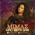 BAIXAR MUSICA: Mimãe - Não Esta Dar  (Kizomba) Download Mp3