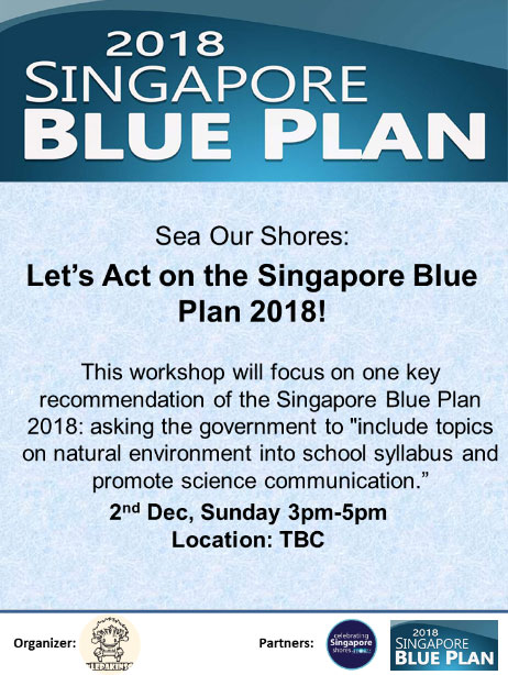 Lets Focus On Real Environmental >> Singapore Blue Plan 2018 2 Dec Sun Let S Act On The Singapore
