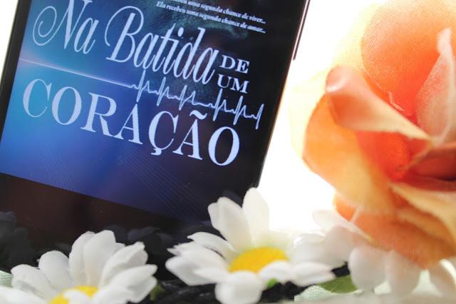 """Resenha: livro """"Na Batida de um Coração"""""""