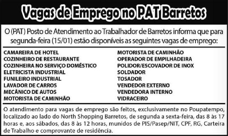 VAGAS DE EMPREGO DO PAT BARRETOS-SP  PARA 15/01/2018 (SEGUNDA-FEIRA)