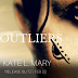Release Blitz - The Outliers Saga by Kate L Mary