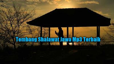 Kumpulan Tembang Shalawat Jawa Mp3 Terbaru dan Terbaik Full Album Rar, Lagu Religi, Tembang Jawa