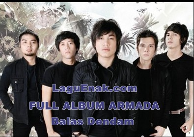Kumpulan Full Album Lagu Armada Balas Dendam ( 2008 )