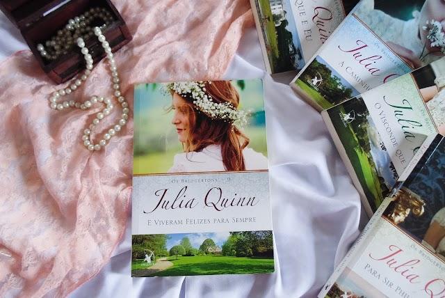 [RESENHA] E Viveram Felizes para sempre – Julia Quinn (Editora Arqueiro)