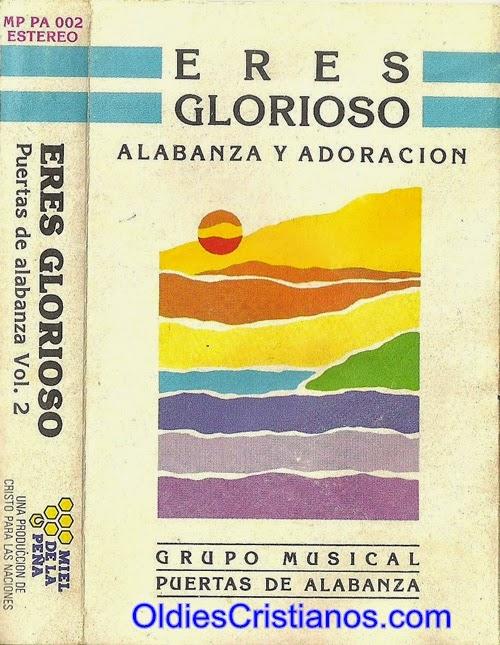 Puertas De Alabanza-Vol 2-Eres Glorioso-