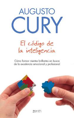 LIBRO - El código de la inteligencia  Augusto Cury (Zenith - 21 Junio 2016)  AUTOAYUDA & PSICOLOGIA  Edición papel & digital ebook kindle  Comprar en Amazon España