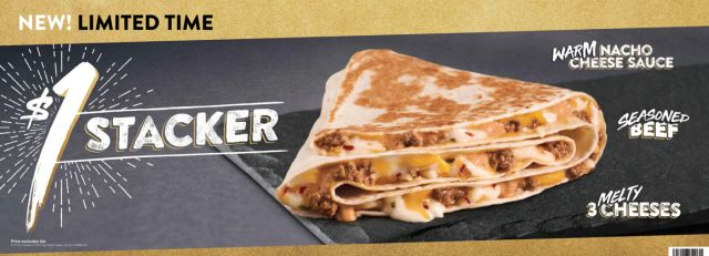 Taco Bell Is Trying Out A New Value Menu Item Called 1 Stacker Thats Basically Quesadilla Folded Up For Portability And To Create Multiple Layers Or
