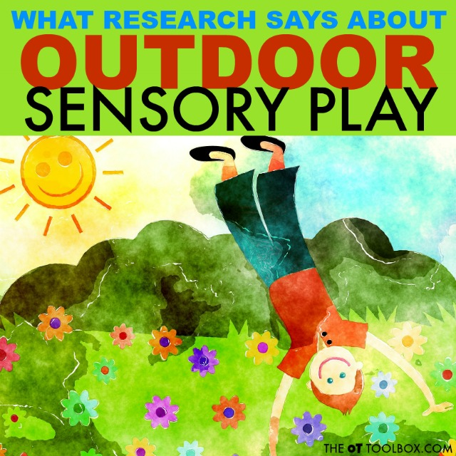 Research says outdoor sensory play is beneficial in the development of children. Use these outdoor sensory diet activities to inspire outdoor activities that boost skills like motor development, attention, regulation, and more.