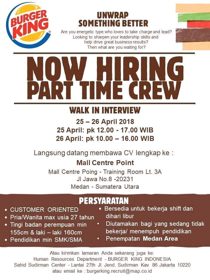 Lowongan Kerja Medan Terbaru Part Time Crew Di Burger King Indonesia Walk In Interview Lokermedan Id Pusat Lokernya Medan