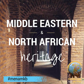 http://multiculturalkidblogs.com/middle-eastern-and-northern-african-heritage-month/