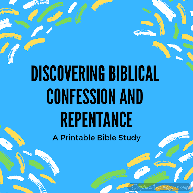 Discovering Biblical Confession and Repentance: a Bible study | scriptureand.blogspot.com
