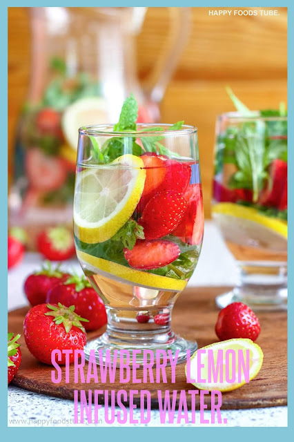 Strawberry Lemon Infused Water.