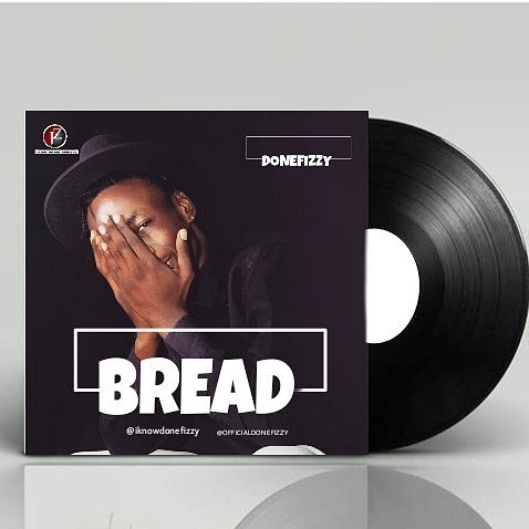 Donefizzy – Bread (Prod by VirginBerry) [New Song] mp3made.com.ng