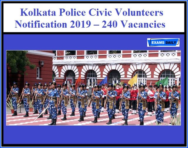 Kolkata Police Civic Volunteers Recruitment ,240 Posts