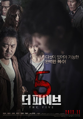 The Five, Korean Movie, Filem Korea, Movie, Filem, Korean Movie The Five, Thriller, Serial Killer, Psiko, My Favorite, My Opinion, My Feeling, The Five Poster, The Five Review, The Five Cast, Pelakon Filem Korea The Five, Kim Sun A, On Joo Wan, Ma Dong Seok, Shin Jung Geun, Jung In Gi, Lee Chung Ah, Park Hyo Joo, Dendam, Revenge, Watak Jahat,