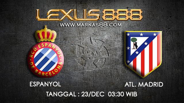 PREDIKSI BOLA ~ PREDIKSI TARUHAN BOLA ESPANYOL VS ATL.MADRID 23 DESEMBER 2017 (Spanish La Liga)
