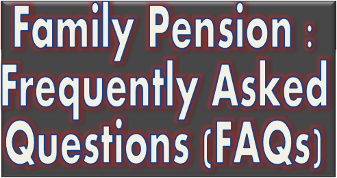 family-pension-pensioners-frequently-asked-questions