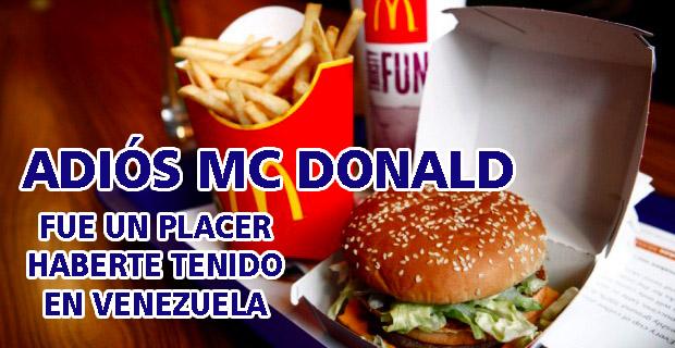 Mc Donald se va de Venezuela - Ya cerraron 7 sucursales de la cadena