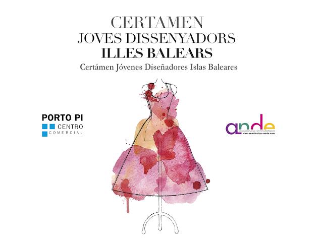 Porto Pi Centro, acoge el Certamen Jóvenes Diseñadores de las Islas Baleares, para LOS PREMIOS NACIONALES A LA MODA