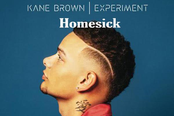 Arti Lirik Lagu Kane Brown - Homesick