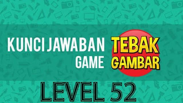 jawaban tebak gambar level 52