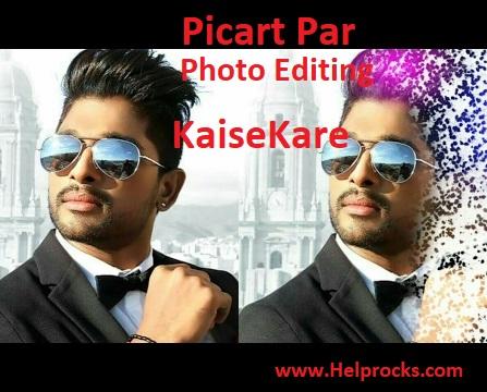 Picart Par Photo Editing Kaise Kare