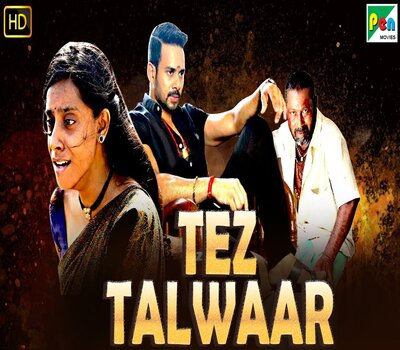 Tez Talwaar (2019) Hindi Dubbed 480p HDRip x264 300MB Movie Download