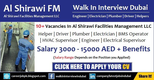Al Shirawi Dubai Jobs Helper, Driver, Plumber, Electrician, Engineer Walk in Interview
