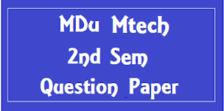 MTech CSE 2nd Sem Previous Year Question Papers of Mdu