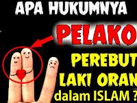 Arti Pelakor dan Hukum Pelakor dalam Islam, Alquran & Hadits