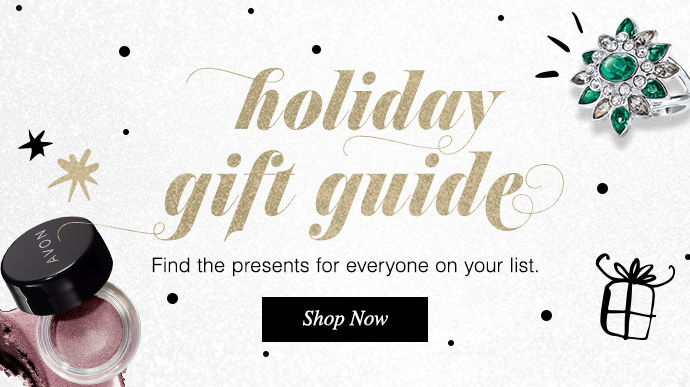 Holiday Gift Guide. Find the presents for everyone on your list. SHOP NOW >>>