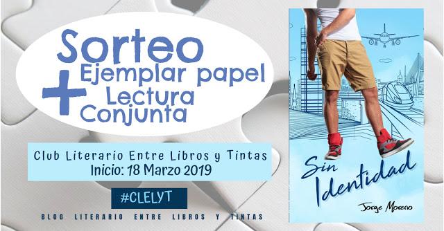 https://entrelibrosytintas.blogspot.com/2019/03/sin-identidad-jorge-moreno-lectura-conjunta-sorteo-CLELYT.html