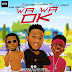 F! MUSIC: Smartdeey Ft. Mr Real x CitiBoi - Wa Wa Ok (@smartdeeybaba) | @FoshoENT_Radio