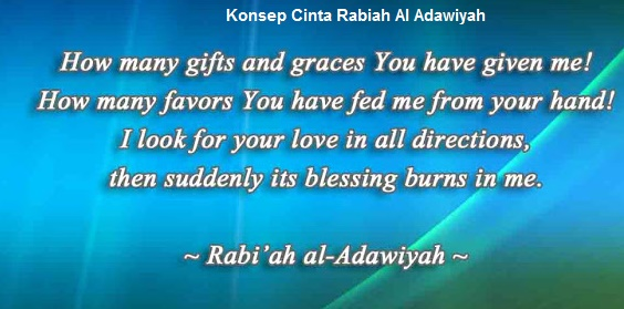 Konsep Cinta Rabiah Al Adawiyah (Seorang Sufi Wanita yang Zuhud)